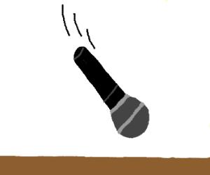FhsMZPFx5z-8-drop the mic